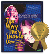 Award Winning Book - The Way They Should Go