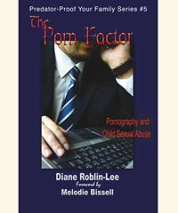 "Child Sexual Abuse, Molestation and Porn, Help Book, ""The Porn Factor"""