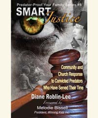 "Justice for Child Sexual Abusers and Molesters Help Book, ""Smart Justice"""